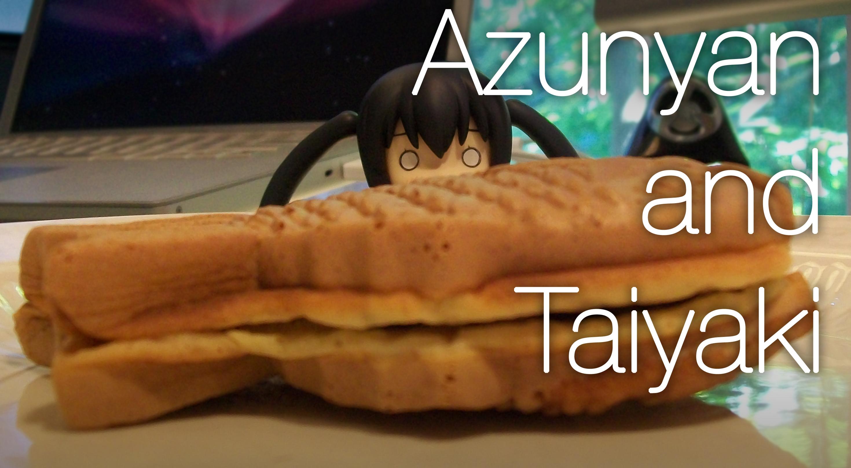 Azunyan and Taiyaki
